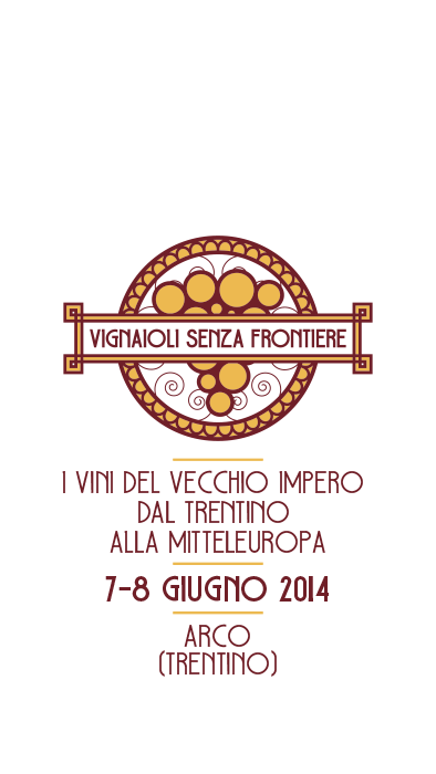 """Vignaioli senza frontiere"" – Arco 7-8 Giugno 2014"