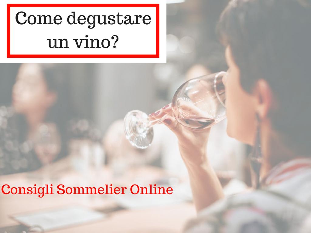 Come degustare il vino | Corso Sommelier Online