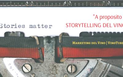 A proposito di STORYTELLING DEL VINO | Marketing del Vino
