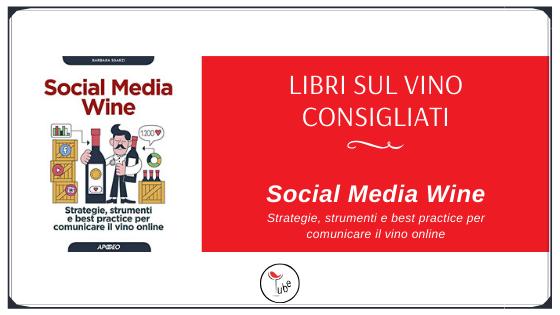 Libri sul Vino Consigliati 'Social Media Wine'