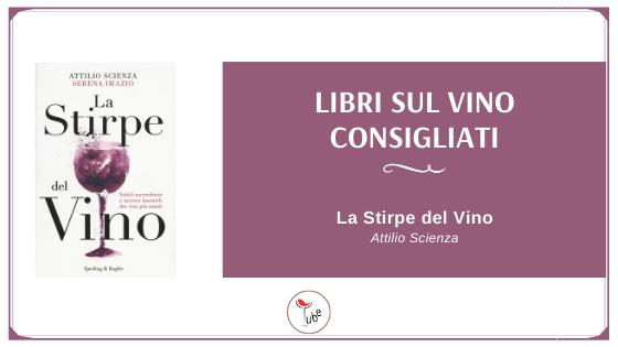 La stirpe del vino | Libri sul Vino Consigliati