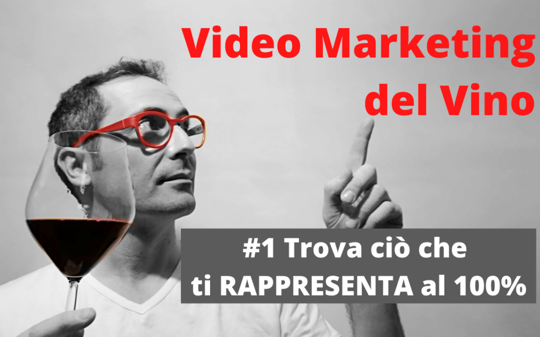 #1 Video Marketing del Vino Online | Trova ciò che ti RAPPRESENTA