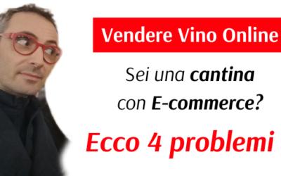 Vendere Vino Online: sei una Cantina con E-commerce? LEGGI qui