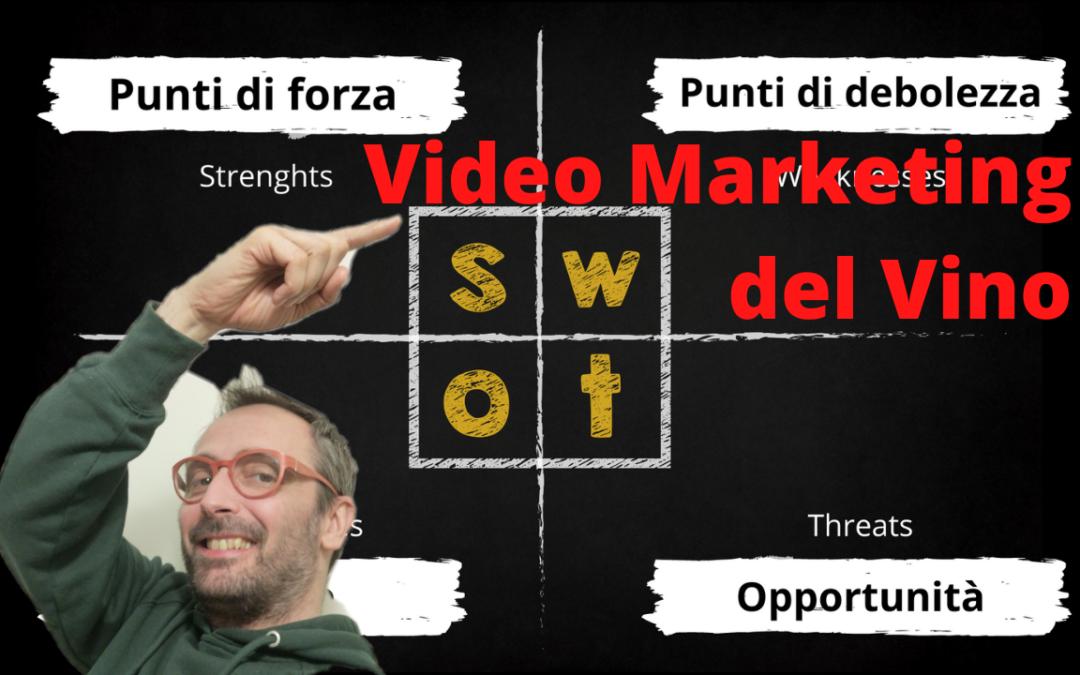 #4 Video marketing del Vino | Analisi SWOT